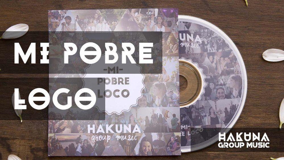 CD. MI POBRE LOCO. HAKUNA