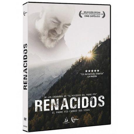 RENACIDOS. DVD. El Padre Pío cambió sus vidas
