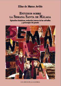 Estudios sobre la Semana Santa de Málaga