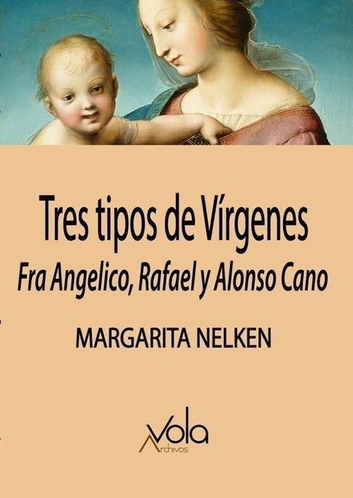 TRES TIPOS DE VÍRGENES