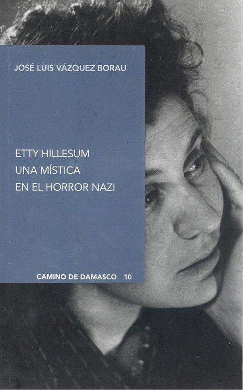 Etty Hillesum. Una mística en el horror nazi