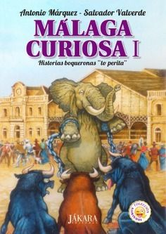 Málaga Curiosa I