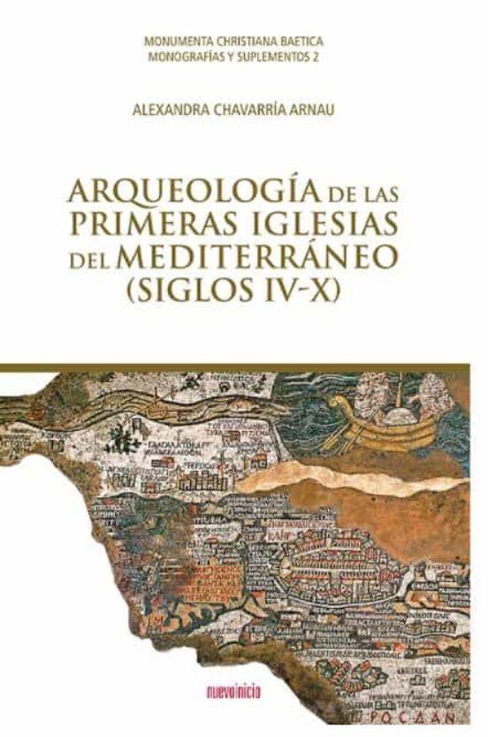 Arqueología de las Primeras Iglesias del Mediterráneo