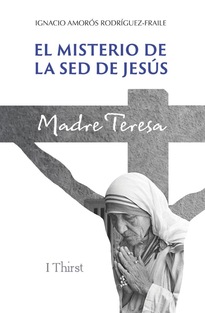 El misterio de la sed de Jesús