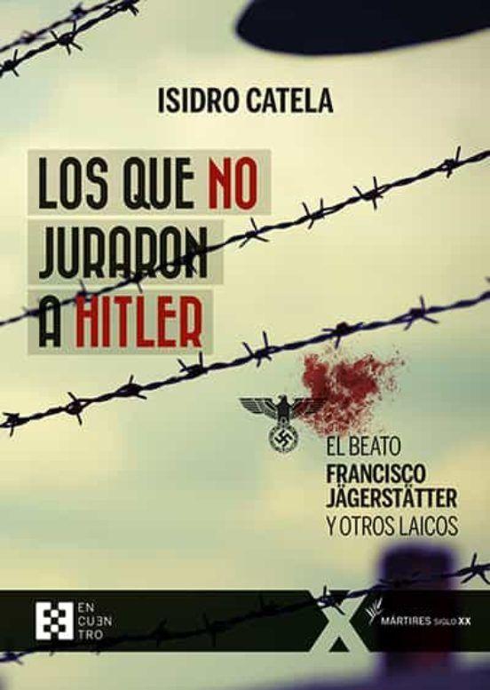 QUE NO JURARON A HITLER, LOS