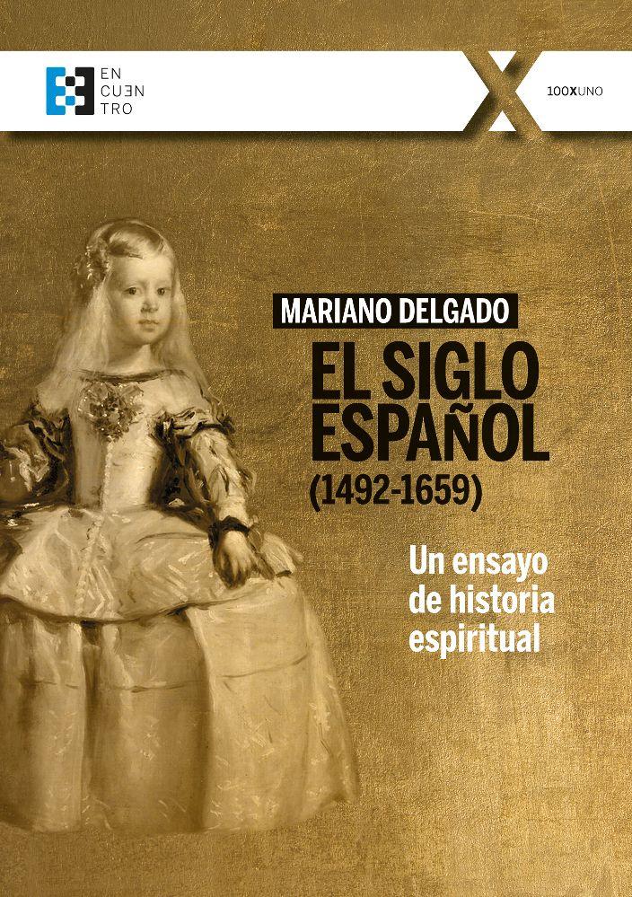 SIGLO ESPAÑOL (1492-1659)