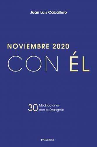 NOVIEMBRE 2020, CON EL