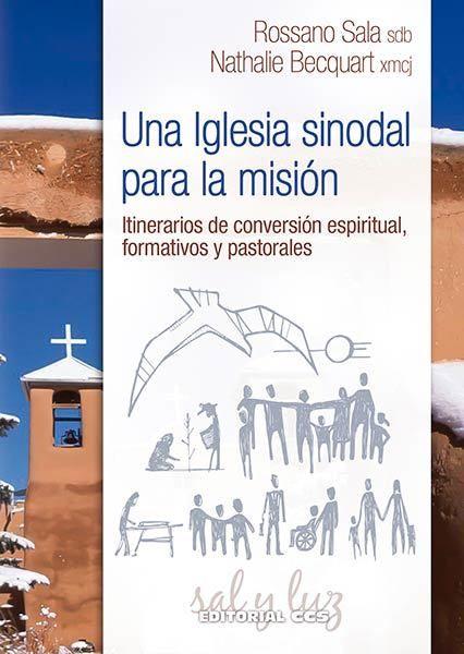Una Iglesia sinodal para la misión