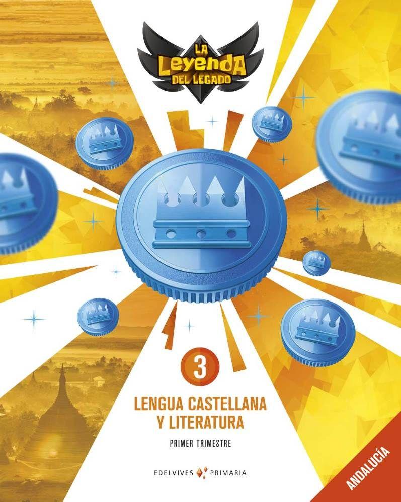 LENGUA 3ºPRIMARIA. LA LEYENDA DEL LEGADO 2019