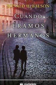 CUANDO ÉRAMOS HERMANOS