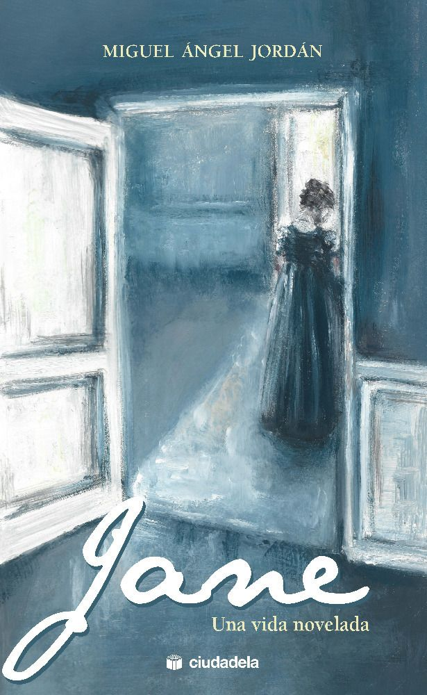 Jane. Una vida novelada