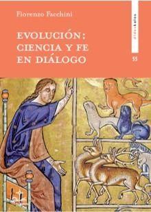 EVOLUCION: CIENCIA Y FE EN DIALOGO