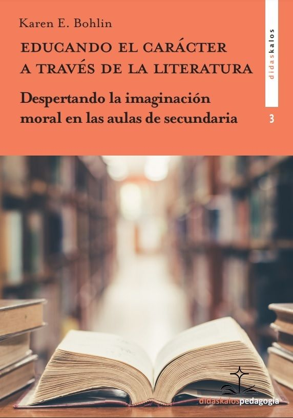 Educando el carácter a través de la literatura