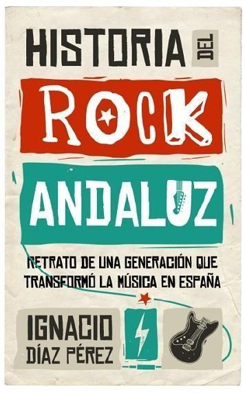 HISTORIA DEL ROCK ANDALUZ
