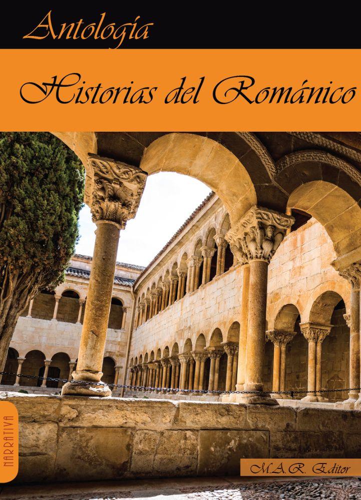 Historias del Románico. Antología