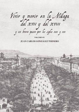 Vivir y morir en la Málaga del XVII y del XVIII + Anexos