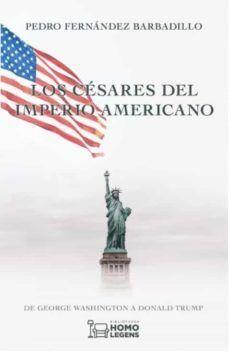 Los césares del Imperio Americano