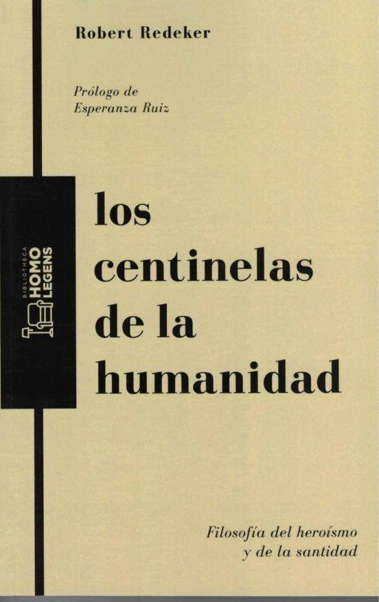 Los centinelas de la humanidad
