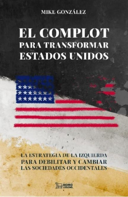 COMPLOT PARA TRANSFORMAR ESTADOS UNIDOS