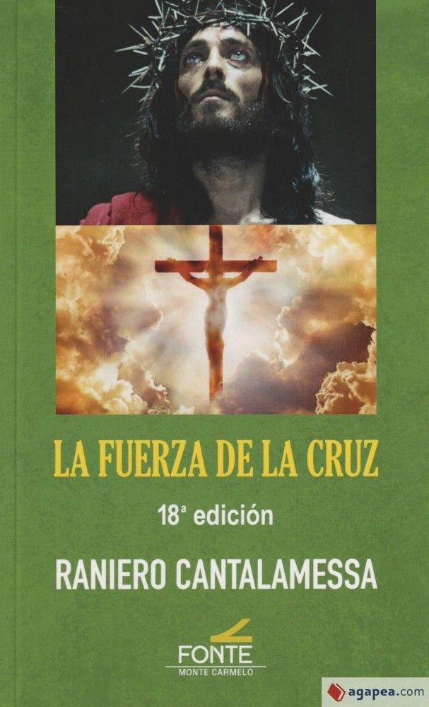 La fuerza de la Cruz. 18ª edición