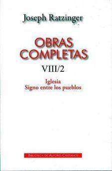 Obras C. VIII/2. J. Ratzinger / Benedicto XVI