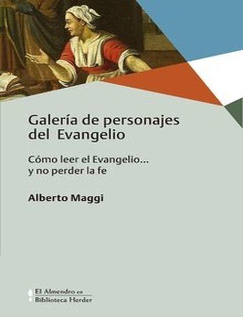 GALERÍA DE PERSONAJES DEL EVANGELIO