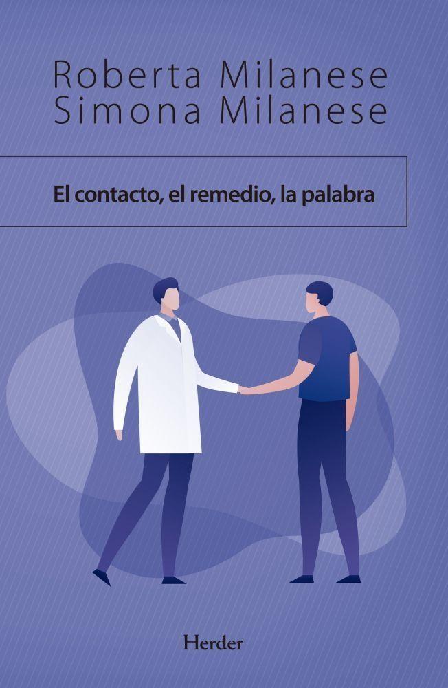 El contacto, el remedio, la palabra