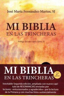 MI BIBLIA EN LAS TRINCHERAS. 2ª EDICIÓN