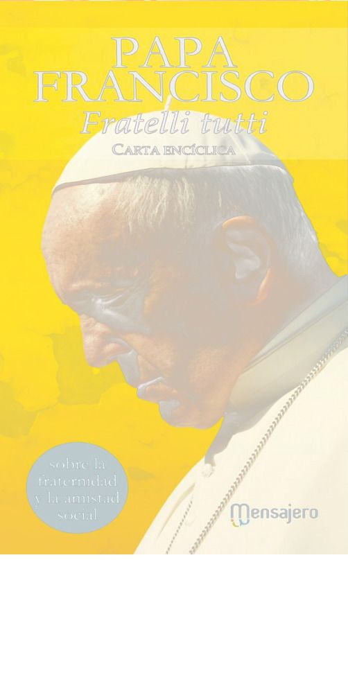 Fratelli tutti. Carta encíclica. EM-GCL