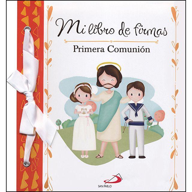 MI LIBRO DE FIRMAS. PRIMERA COMUNIÓN (NARANJA)