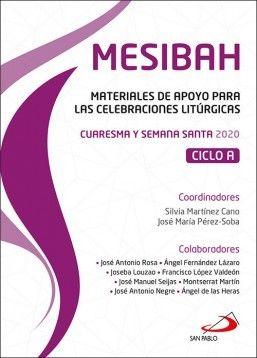 MESIBAH. CUARESMA Y SEMANA SANTA 2020. CICLO A