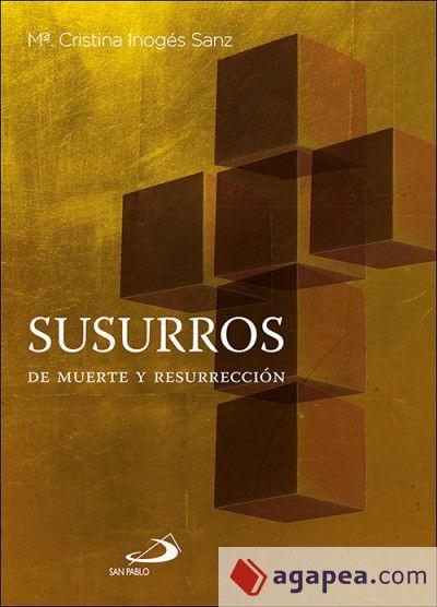 SUSURROS DE MUERTE Y RESURRECCIÓN