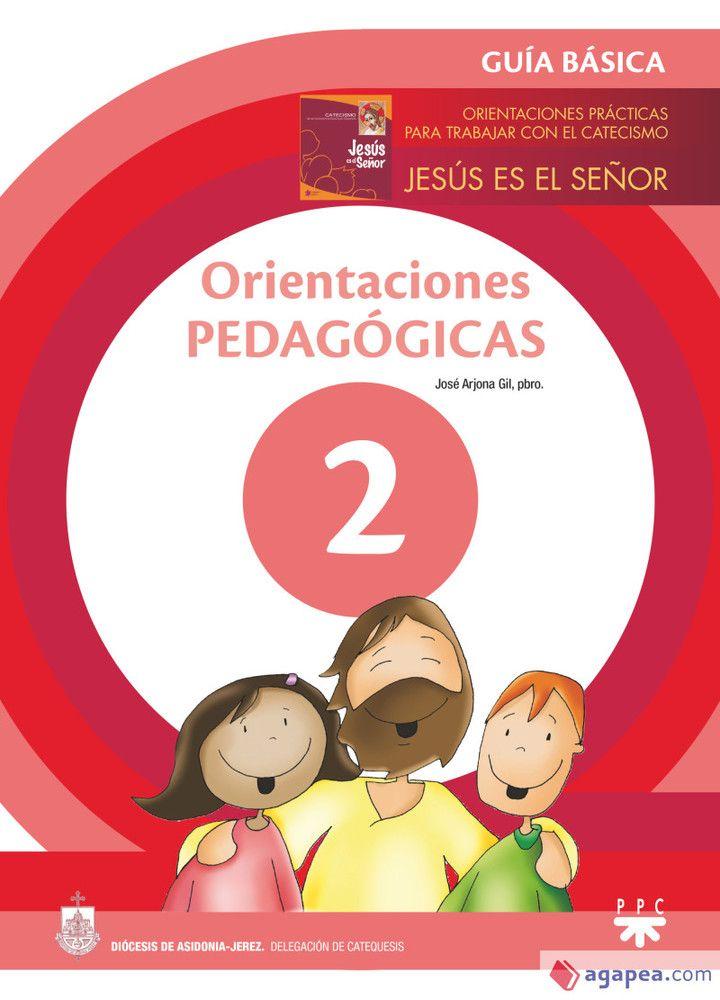 Orientaciones pedagógicas. 2 Guía Básica