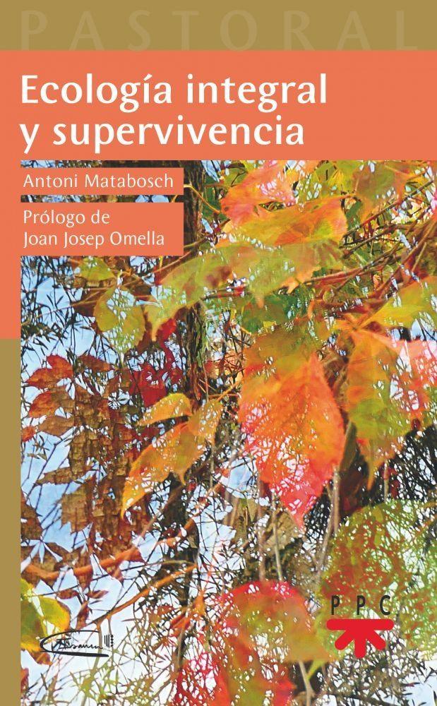 Ecología integral y supervivencia