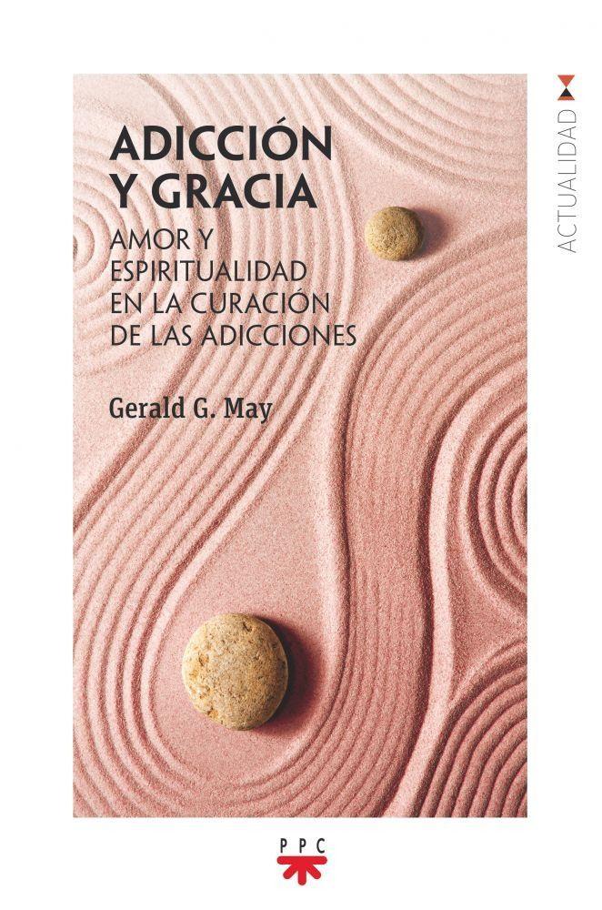Adicción y gracia