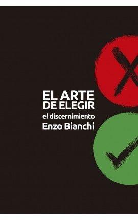 EL ARTE DE ELEGIR. EL DISCERNIMIENTO