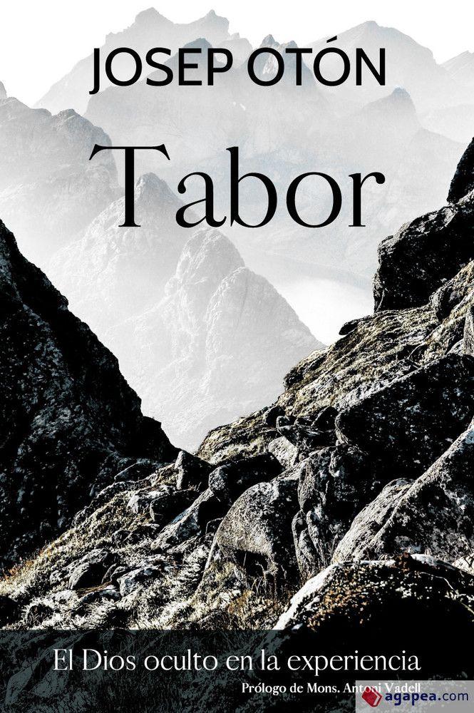 Tabor, el Dios oculto en la experiencia