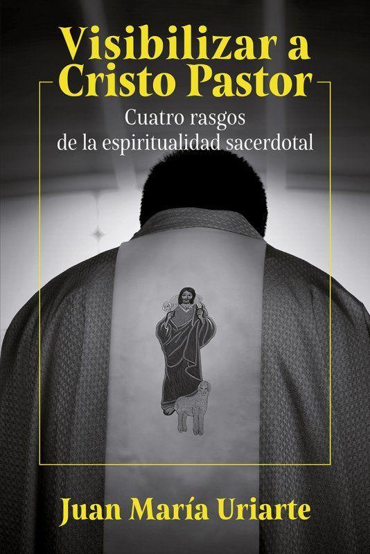 Visibilizar a Cristo Pastor
