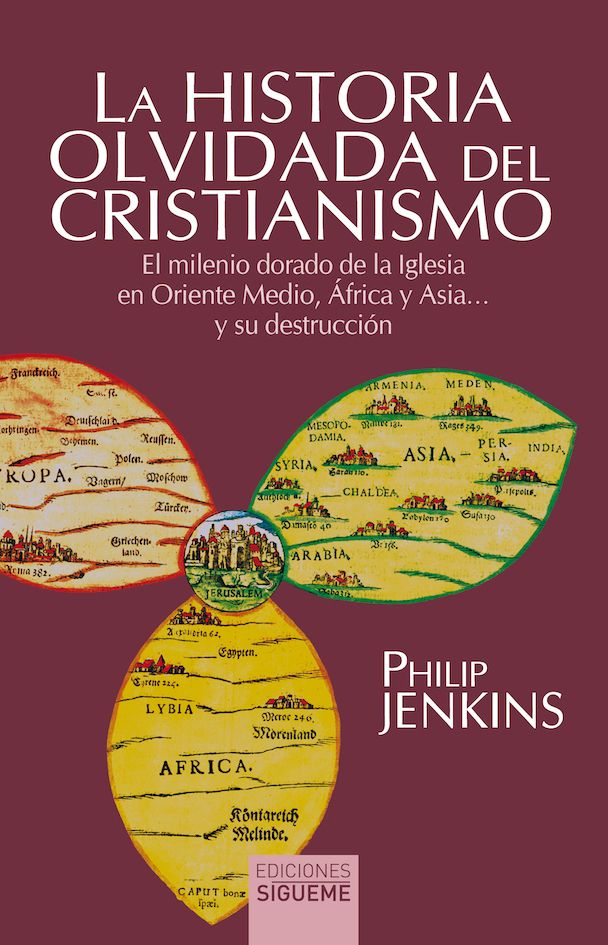 La historia olvidada del cristianismo