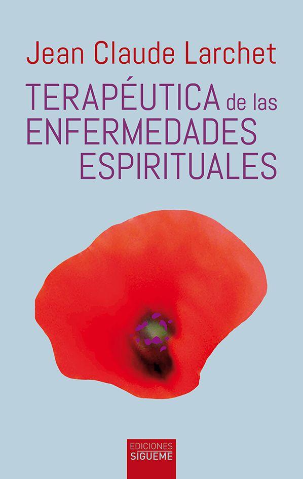 Terapéutica de las enfermedades espirituales. 3ª edición (09-2020)