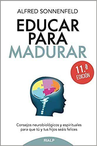 EDUCAR PARA MADURAR. 11ª EDICIÓN