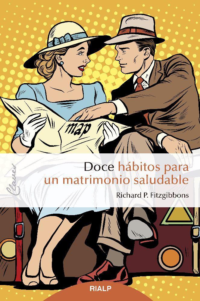 DOCE HABITOS PARA UN MATRIMONIO SALUDABLE