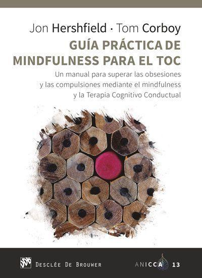 Guía práctica de Mindfulness para el TOC