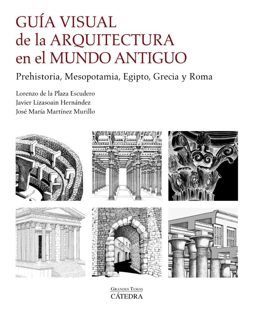 Guía visual de la arquitectura en el Mundo Antiguo