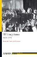 EL FRANQUISMO: 1939-1975