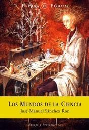 LOS MUNDOS DE LA CIENCIA