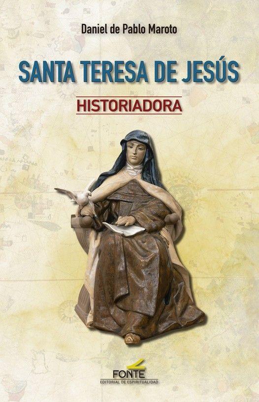 Santa Teresa de Jesús historiadora