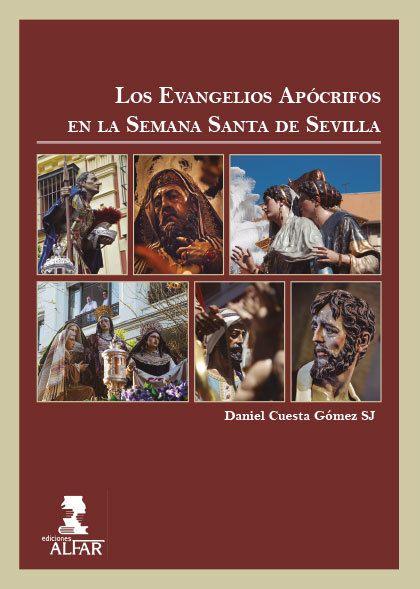 LOS EVANGELIOS APÓCRIFOS EN LA SEMANA SANTA DE SEVILLA