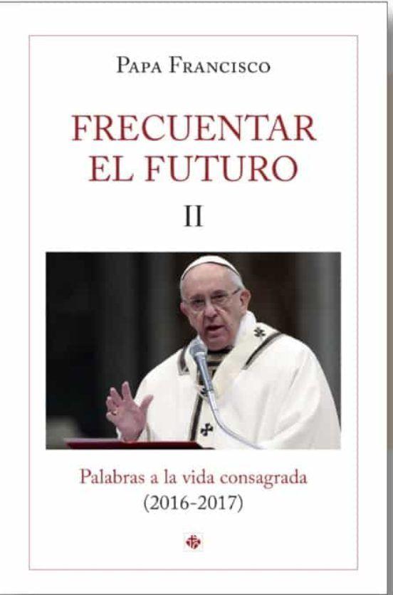 FRECUENTAR EL FUTURO II