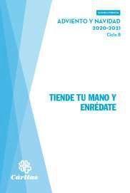 TIENDE TU MANO Y ENRÉDATE - ADVIENTO Y NAVIDAD 2020-2021